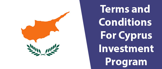 Terms and Conditions for Cyprus Investment Program